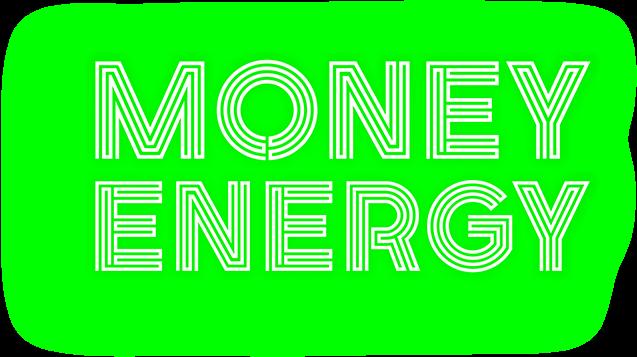 "Neon Green words ""money energy."""